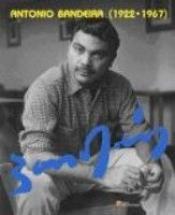 ANTONIO BANDEIRA (1922-1967)