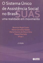 SISTEMA ÚNICO DE ASSISTÊNCIA SOCIAL NO BRASIL - UMA REALIDADE EM MOVIMENTO