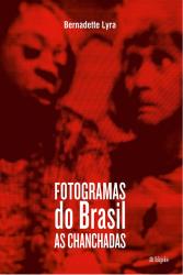 FOTOGRAMAS DO BRASIL - AS CHANCHADAS