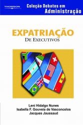 EXPATRIACAO DE EXECUTIVOS - COLECAO DEBATES EM ADMINISTRACAO - 1