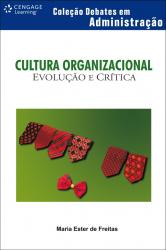 CULTURA ORGANIZACIONAL - EVOLUCAO E CRITICA COL. DEBATES EM ADMINISTRACAO - 1