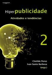 HIPERPUBLICIDADE: ATIVIDADES E TENDENCIAS VOL. 2 - 1