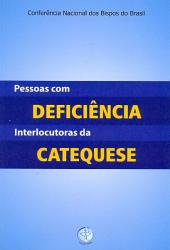 PESSOAS COM DEFICIENCIA INTERLOCUTORAS DA CATEQUESE