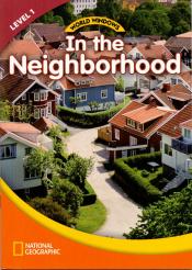 WORLD WINDOWS LEVEL 1 SOCIAL STUDIES - IN THE NEIGHBORHOOD - SB