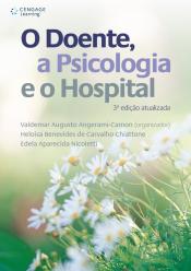 O DOENTE, A PSICOLOGIA E O HOSPITAL