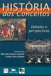 HISTÓRIA DOS CONCEITOS - DEBATES E PERSPECTIVAS