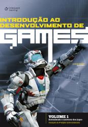 INTRODUÇÃO AO DESENVOLVIMENTO DE GAMES - VOLUME 1