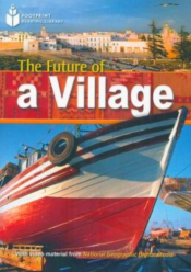 FUTURE OF A VILLAGE, THE