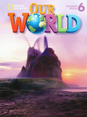 OUR WORLD 6 SB WITH CD-ROM - AMERICAN