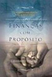 FINANCAS COM PROPOSITO - COMO ALCANCAR SAUDE...