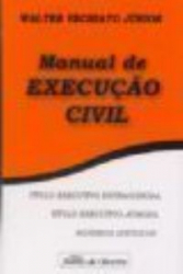MANUAL DE EXECUCAO CIVIL - TITULO EXECUTIVO...