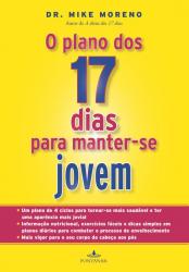 O PLANO DOS 17 DIAS PARA MANTER-SE JOVEM