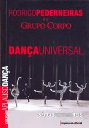 RODRIGO PEDERNEIRAS E O GRUPO CORPO - DANCA UNIVERSAL