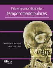 FISIOTERAPIA NAS DIFUNCOES TEMPOROMANDIBULARES