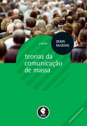 TEORIAS DA COMUNICAÇÃO DE MASSA
