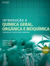 INTRODUÇÃO À QUÍMICA GERAL ORGÂNICA E BIOQUÍMICA