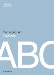 COMO CRIAR EM TIPOGRAFIA
