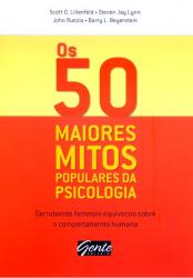 50 MAIORES MITOS POPULARES DA PSICOLOGIA, OS - 1