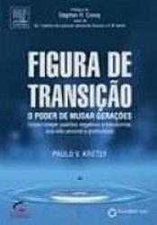 FIGURA DE TRANSAÇÃO - PODER DE MUDAR DESTINOS, O