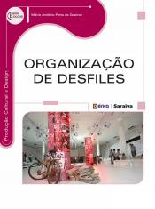 ORGANIZAÇÃO DE DESFILES