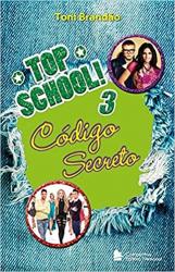 TOP SCHOOL - VOLUME 3 - CÓDIGO SECRETO