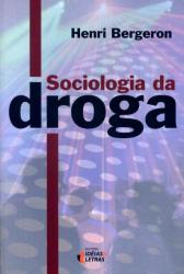 SOCIOLOGIA DA DROGA