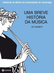 BREVE HISTÓRIA DA MÚSICA, UMA