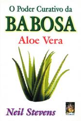 PODER CURATIVO DA BABOSA