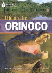 LIFE ON THE ORINOCO - AMERICAN ENGLISH - LEVEL 1 - 800 A2
