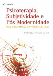 PSICOTERAPIA, SUBJETIVIDADE E POS-MODERNIDADE - 1