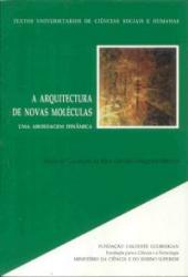 ARQUITECTURA DE NOVAS MOLECULAS, A