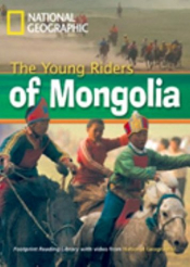 YOUNG RIDERS OF MONGOLIA, THE - BRITISH ENGLISH - LEVEL 1 - 800 A2