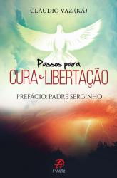 PASSOS PARA CURA E LIBERTACAO