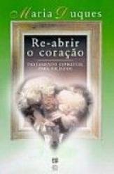 RE-ABRIR O CORACAO