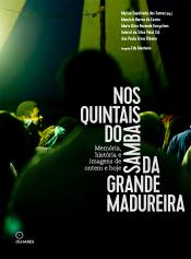 NOS QUINTAIS DO SAMBA DA GRANDE MADUREIRA