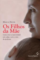 OS FILHOS DA MÃE