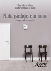 PLANTÃO PSICOLÓGICO COM FAMILIAS