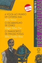 TRÊS AVENTURAS - A VOLTA AO MUNDO EM OITENTA DIAS / O ESCARAVELHO DE OURO / O MANUSCRITO DE PHILEAS FOGG