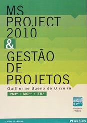 MS PROJECT 2010 & GESTÃO DE PROJETOS