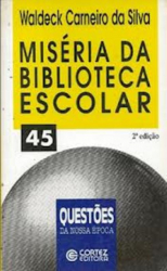 MISERIA DA BIBLIOTECA ESCOLAR