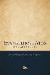 EVANGELHOS E ATOS DOS APÓSTOLOS