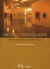 ENTRE CENOGRAFIAS O MUSEU E A EXPOSICAO DE ARTE NO...