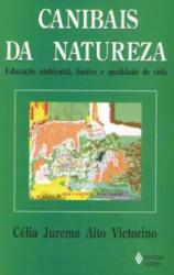 CANIBAIS DA NATUREZA - EDUCAÇÃO