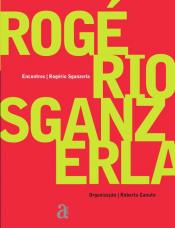 ENCONTROS: ROGERIO SGANZERLA