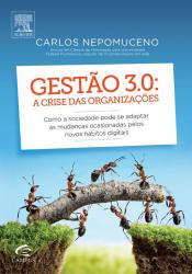 GESTÃO 3.0 A CRISE DAS ORGANIZAÇÕES