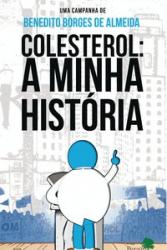 COLESTEROL A MINHA HISTORIA