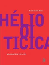 ENCONTROS: HELIO OITICICA