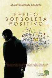 EFEITO BORBOLETA POSITIVO - 1ª