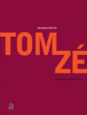 ENCONTROS: TOM ZÉ