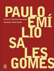 ENCONTROS: PAULO EMILIO SALES GOMES